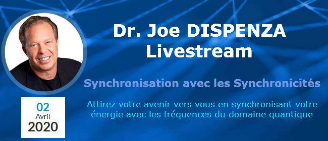 Livestream présenté par Dr. Joe Dispenza Synchronisation avec les Synchronicités