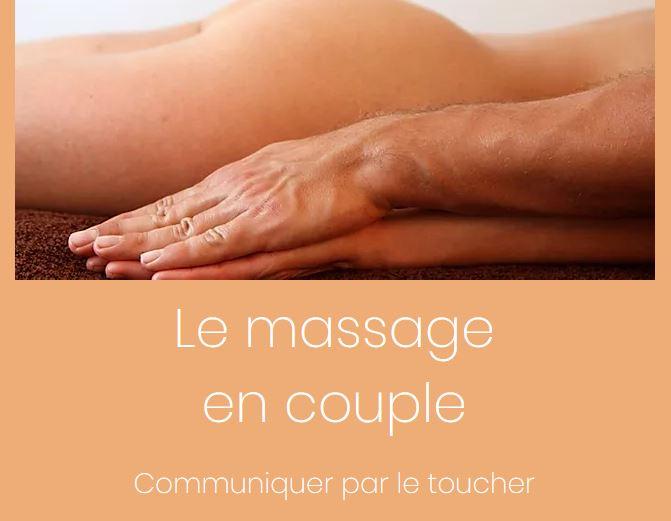 Atelier Le massage en couple Communiquer par le toucher