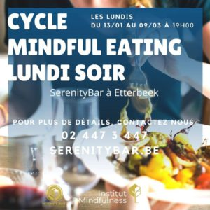 Cycle de 8 semaines - Mindful Eating (FR) @ Serenity Bar - Make Meditation Easy | Etterbeek | Bruxelles | Belgium