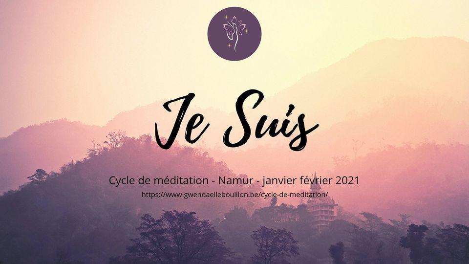 """Cycle de méditation """"Je Suis"""" à Namur"""