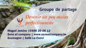 Groupe de partage : devenir un peu moins perfectionniste @ La Convi | Soumagne | Wallonie | Belgium