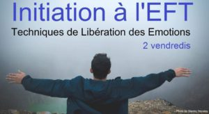 Initiation à l'EFT (libération des émotions) @ Thuin | Wallonie | Belgium