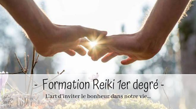 Initiation/formation au 1er Degré REIKI USUI