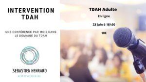 Le TDAH chez l'adulte - Evaluation et prise en charge spécifique