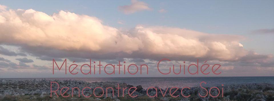 Méditation Guidée – Rencontre avec Soi