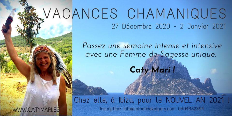 Vacances chamaniques avec Caty Mari à IBIZA pour le Nouvel AN !